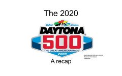 Super Bowl of Auto Racing- A recap of the Daytona 500