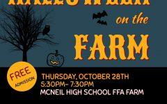 McNeil FFA hosts its fourth annual Halloween on the Farm on Oct. 28.
